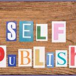 Melirik Prospek Buku Self Publish Untuk Penulis Baru dan Berbakat