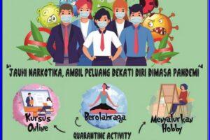 Saat Pandemi, Tetap Anti Narkoba dan Tingkatkan Kreativitas Anda