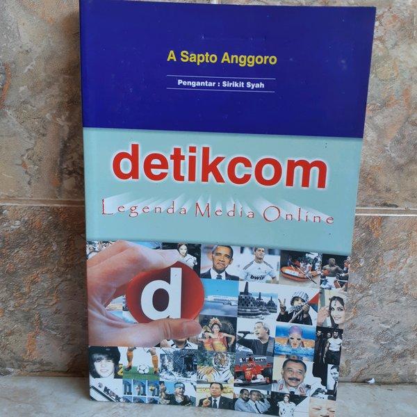 Detik.com Legenda Media Online karya A. Sapto Anggoro
