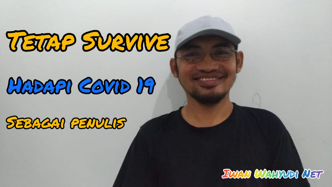 Survive Hadapi Covid 19 sebagai Penulis
